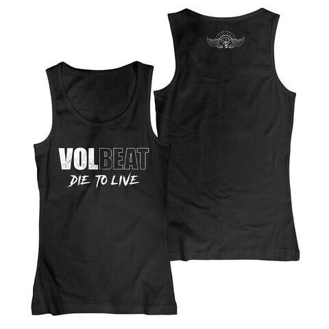Die To Live Logo von Volbeat - Girlie Tank Top jetzt im Volbeat Shop